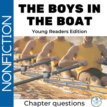 The Boys in the Boat Young Readers' Edition Comprehension Questions