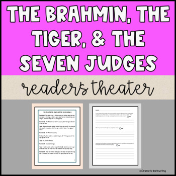 The Brahmin, the Tiger & the Seven Judges Reader's Theatre Script & Activities