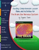 The Brain: Our Nervous System Lesson Plans & Activities Package (CCSS)