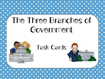 The Branches of Government Task Cards