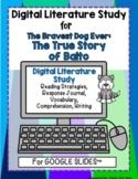 The Bravest Dog Ever: The True Story of Balto: DIGITAL LITERATURE NOTEBOOK