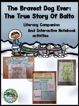 The Bravest Dog Ever The True Story of Balto Literacy Companion