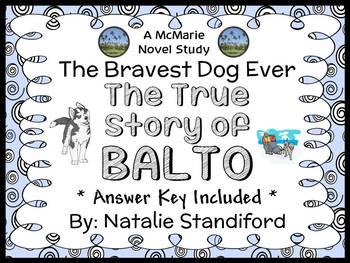 The Bravest Dog Ever: The True Story of Balto (Natalie Standiford) Novel Study