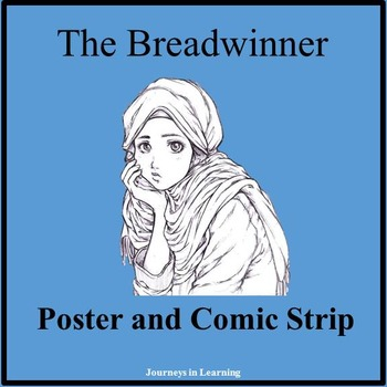 The Breadwinner Poster and Comic Strip