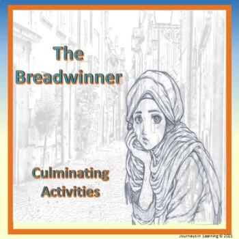 The Breadwinner-Culminating Activities