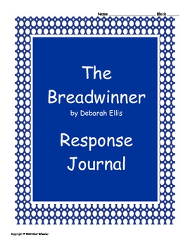 The Breadwinner Response Journal