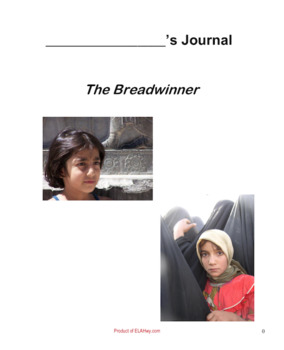The Breadwinner by Deborah Ellis: Dual Entry Reading Journal