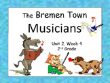 The Bremen Town Musicians, 2nd Grade, PowerPoints for Intervention Groups