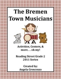 The Bremen Town Musicians Reading Street Grade 2 2011 & 2013 Series