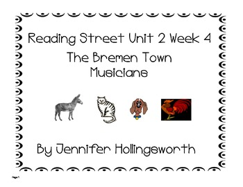 The Bremen Town Musicians Reading Street Unit 2 Week 4