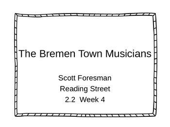 The Bremen Town Musicians Scott Foresman