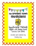 The Bremen Town Musicians Supplemental Materials for Reading Street (CCS)