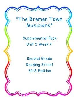 The Bremen Town Musicians Reading Street Unit 2 Week 4 Resource Pack