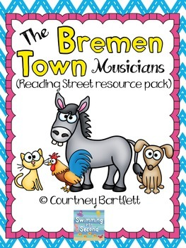 """""""The Bremen Town Musicians"""" (resources for Reading Street)"""