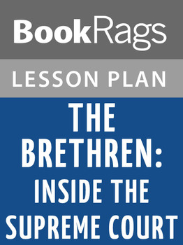 The Brethren: Inside the Supreme Court Lesson Plans
