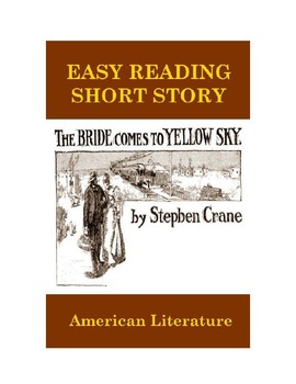 The Bride Comes to Yellow Sky -  Easy Reading Version with Reading Quiz