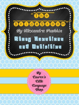 The Bridegroom by Alexandra Pushkin Activities