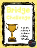 Bridge Challenge - A Team Building Activity