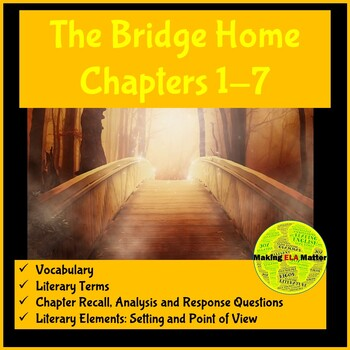 The Bridge Home: Chapters 1-7