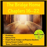 The Bridge Home: Chapters 16-22