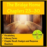 The Bridge Home: Chapters 23-30