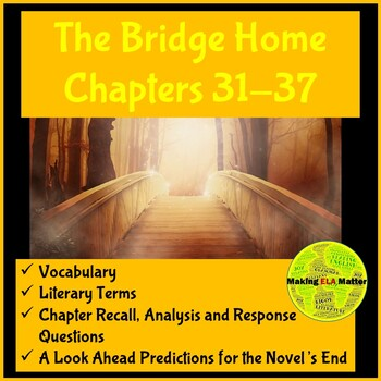 The Bridge Home: Chapters 31-37