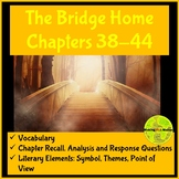 The Bridge Home: Chapters 38-44