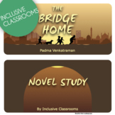 The Bridge Home - Novel Study, Reading Activities, and Writing Prompts
