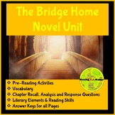 The Bridge Home Novel Unit