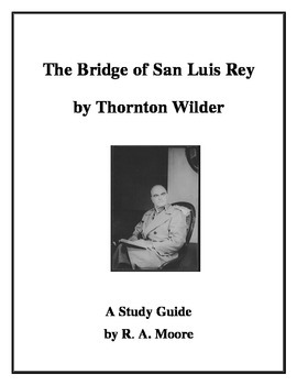 """The Bridge of San Luis Rey"" by Thornton Wilder: A Study Guide"