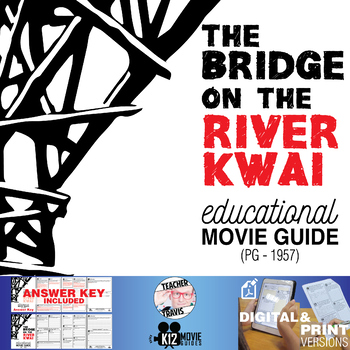 The Bridge on the River Kwai Movie Guide | Questions | Worksheet (PG - 1957)
