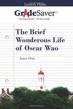 The Brief Wonderous Life of Oscar Wao Lesson Plan