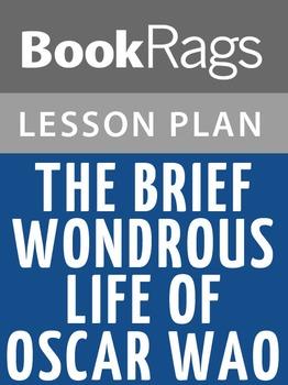 The Brief Wondrous Life of Oscar Wao Lesson Plans