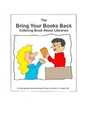 Bring Your Books Back Coloring Book About Libraries and Me