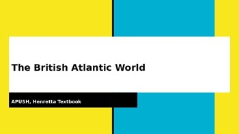 The British Atlantic World - middle colonies - AP US History
