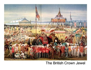 The British Crown Jewel: India, Imperialism and the Raj