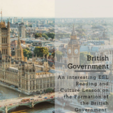 The British Government: A Reading and Cultural Lesson