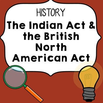 The British North America Act and The Indian Act