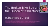 The Broken Bike Boy and the Queen..CHapters 10-14