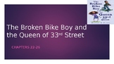 The Broken Bike Boy and the Queen of 33rd street Chapters