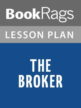 The Broker Lesson Plans