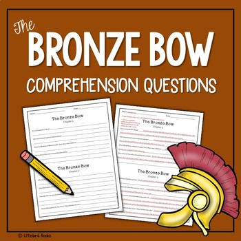 The Bronze Bow Comprehension Questions with Answer Key