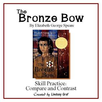 The Bronze Bow Skill Practice: Compare and Contrast with Answer Key