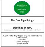 The Brooklyn Bridge: A Virtual Field Trip