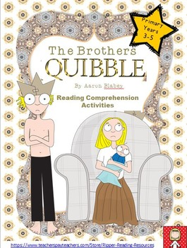 """Aaron Blabey """"The Brothers Quibble"""" - HOT reading comprehension resources"""
