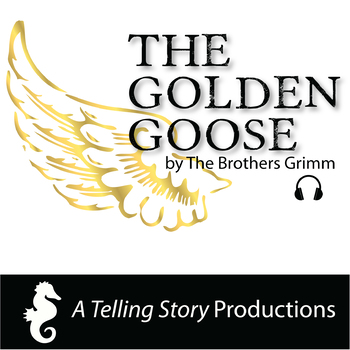 The Brothers Grimm - The Golden Goose