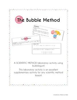 The Bubble Method : Scientific Method Laboratory Activity