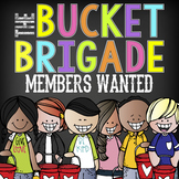 The Bucket Brigade - Bucket Filler Bucket Dipper PowerPoin