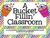 The Bucket Fillin' Classroom-a complete classroom manageme