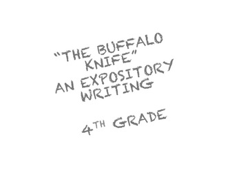 """The Buffalo Knife"" a writing assignment"